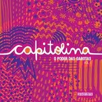 Capitolina: o poder das garotas