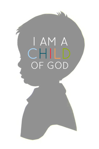 Ridiculous image intended for i am a child of god printable