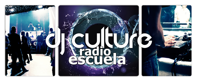 DJ CULTURE RADIO ESCUELA
