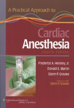 A Practical Approach to Cardiac Anesthesia 4th Edition PDF