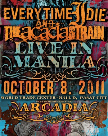 EVERY TIME I DIE THE ACACIA STRAIN LIVE IN MANILA POSTER, TICKET PRICES, POSTER, DETAILS