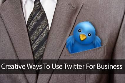 Creative ways to use Twitter for Business