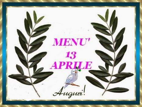 13 aprile menù