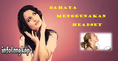 Bahaya Headset ke Otak dan Kesehatan