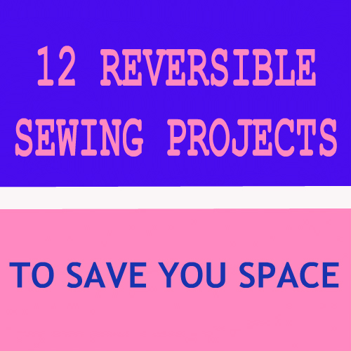 Reversible Sewing Patterns