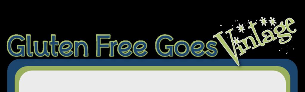 Gluten-Free Goes Vintage