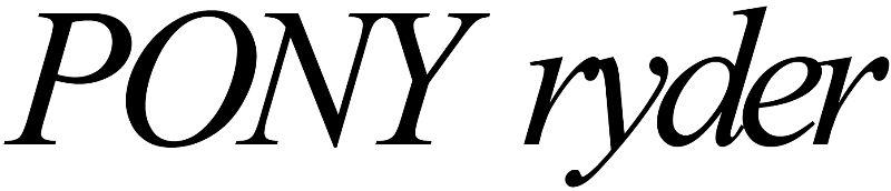 PONY RYDER