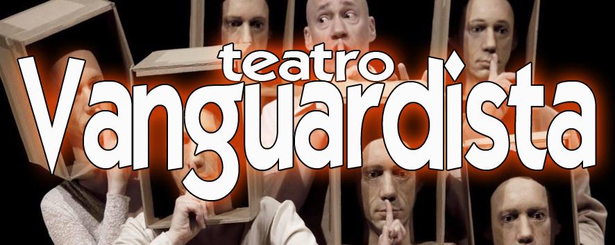 Licenciatura en artes 2c4 teatro vanguardista for Como surgio la vanguardia