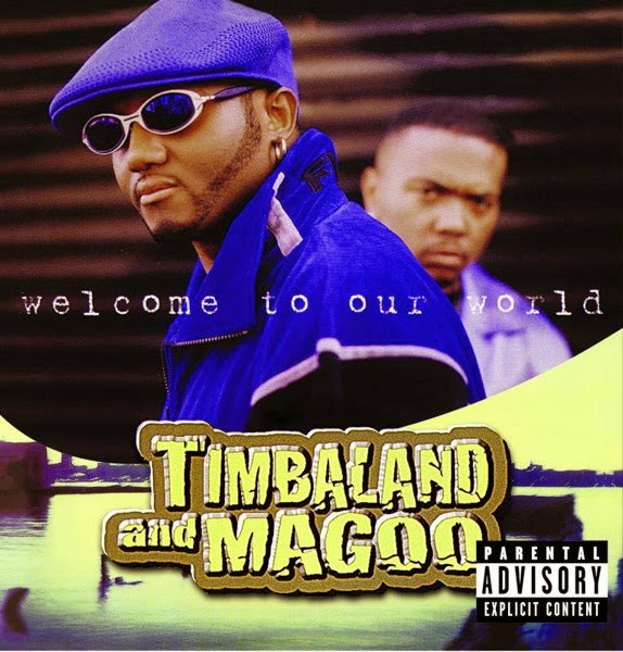 Timbaland & Magoo - Welcome To Our World Cover