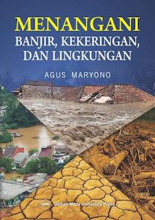 Menangani Banjir Kekeringan Dan Lingkungan