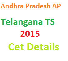 AP, TS Telanagana Entrance Test 2015 Schedule Updates