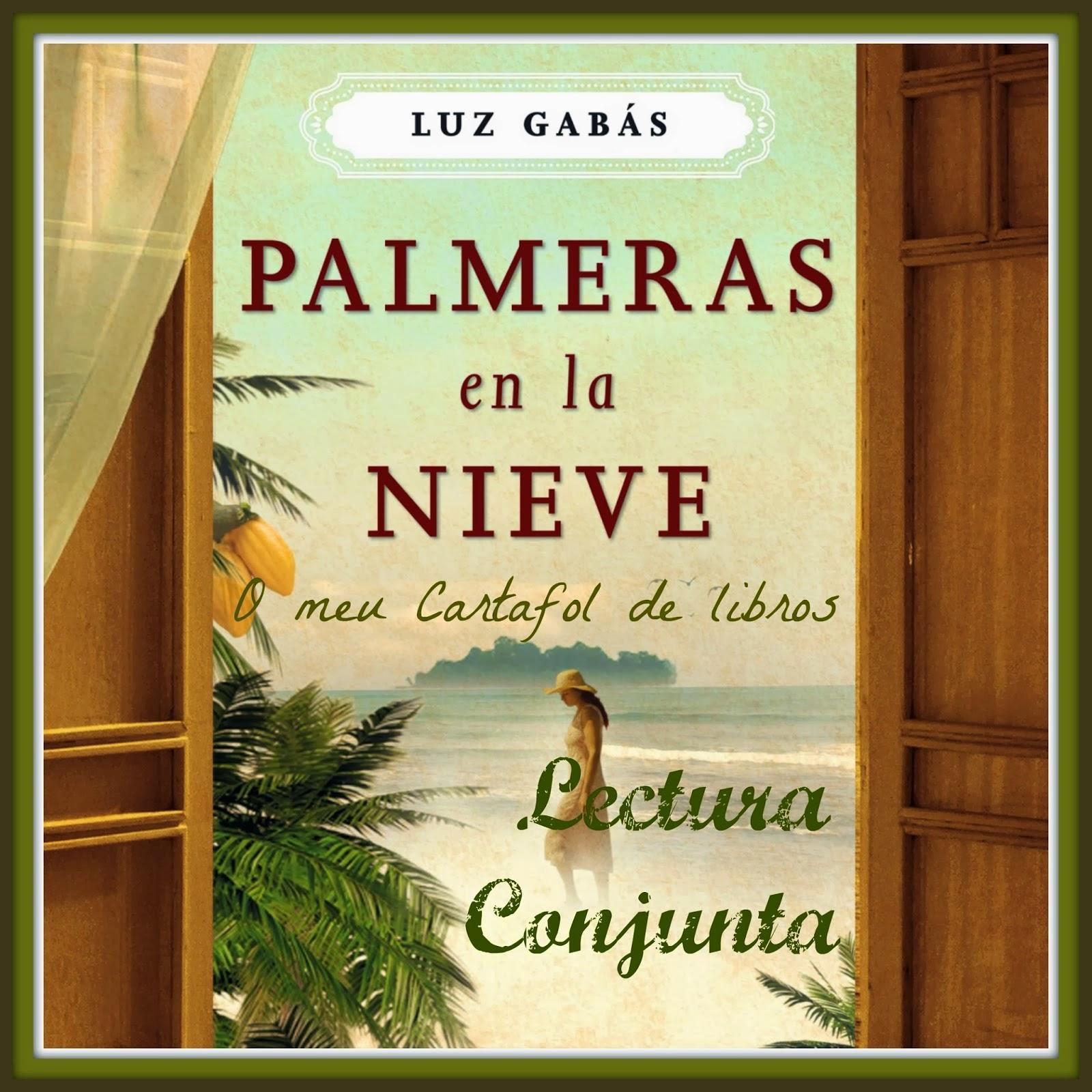 http://estantesllenos.blogspot.com.es/2014/03/lectura-conjunta-palmeras-en-la-nieve.html