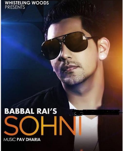 Sohni - Babbal Rai  - New Punjabi Song - HD