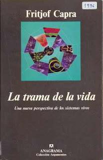 http://www.fisica.ru/dfmg/teacher/archivos/23628553-Capra-Fritjof-La-trama-de-la-vida-1996.pdf