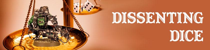 Dissenting Dice