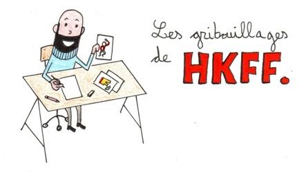 Les gribouillages de HKFF.