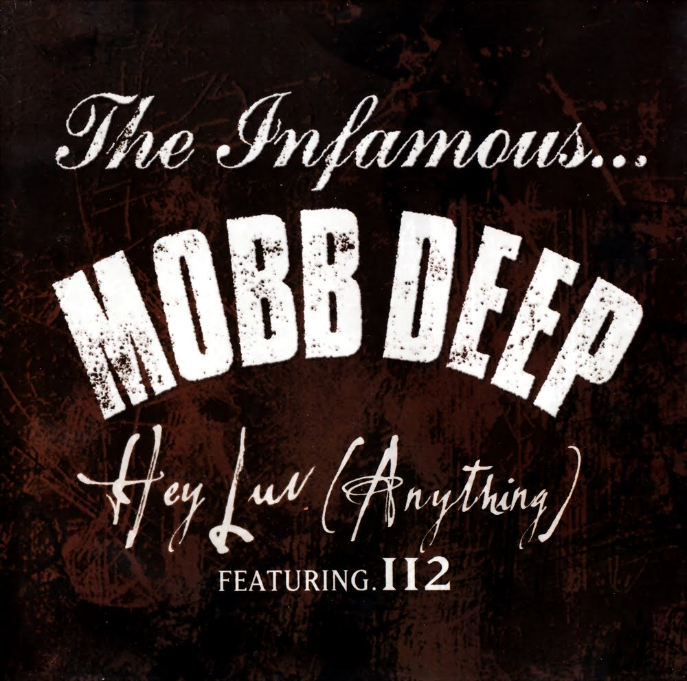 MOBB DEEP FEAT. 112 - HEY LUV (ANYTHING) LYRICS