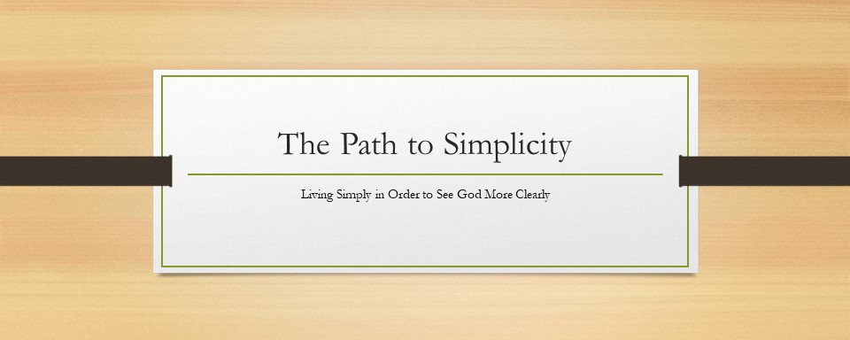 The Path to Simplicity - Part  2