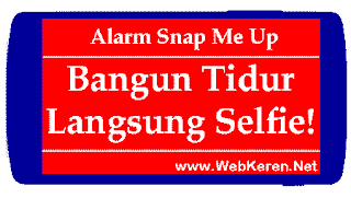Snap Me Up: Selfie untuk Mematikan Alarm