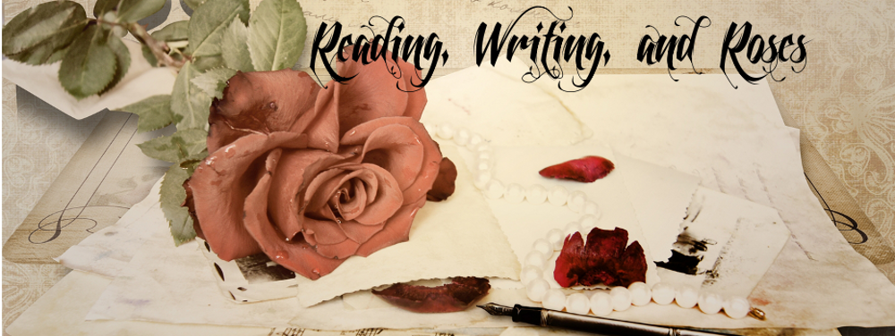 Reading, Writing, and Roses