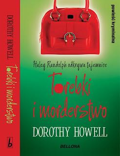 Dorothy Howell. Torebki i morderstwa.