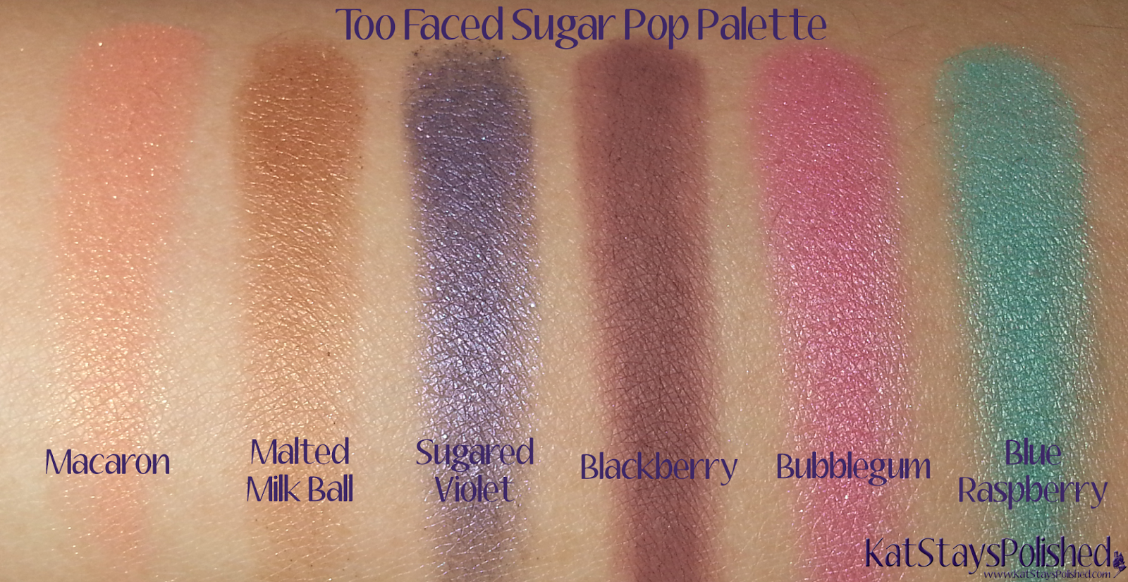 Too Faced Sugar Pop Palette | Kat Stays Polished