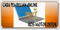 CARA PEMBELIAN ONLINE DI AZIS MOTOR DEPOK