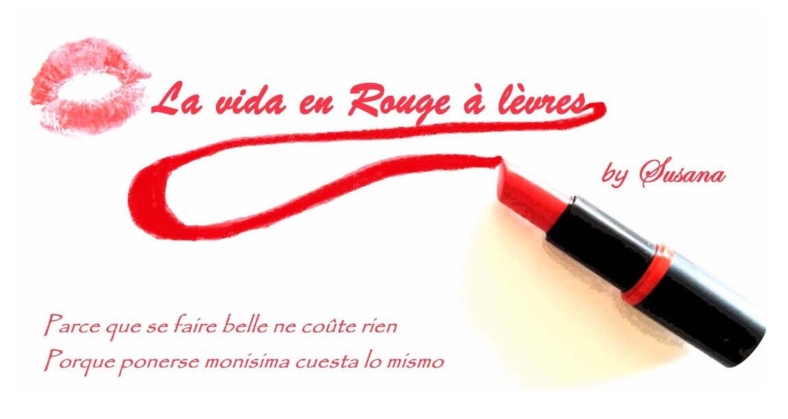 *La vida en Rouge à lèvres*