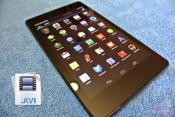 Watch AVI on new Nexus 7
