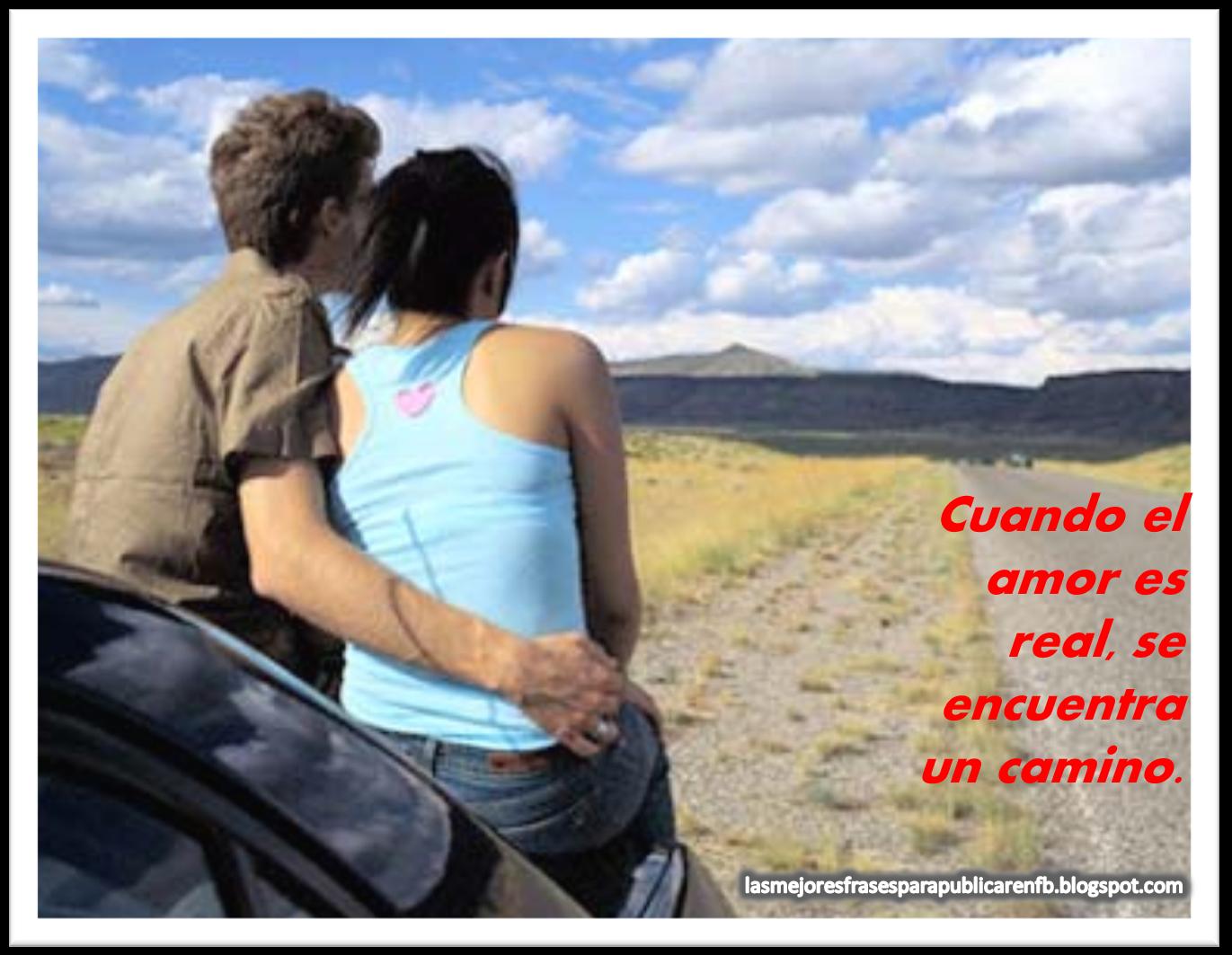 Frases De Amor: Cuando El Amor Es Real Se Encuentra