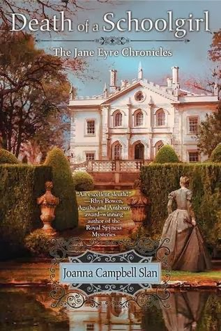 The Literary Connoisseur Death Of A Schoolgirl By Joanna Campbell Slan