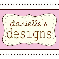 Danielle&#39;s Designs