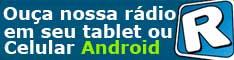 Ouça Pelo Seu Celular ou Tablet