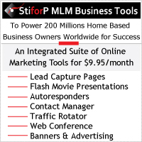 StiforP MLM Business Tools: An Integrated Suite of Online Marketing Tools To Power 200 Millions Home Based Business Operators For Success