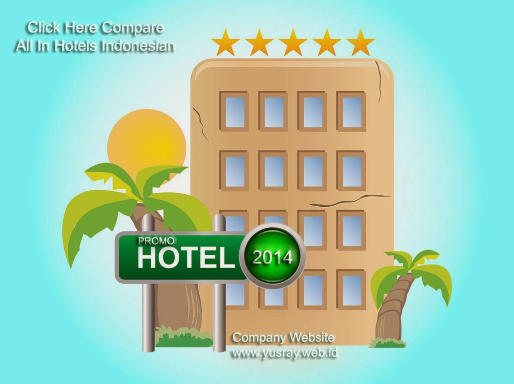 Promo Hotel Seluruh Indonesia Klik Disini
