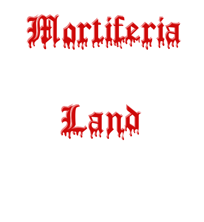 Mortiferia Land