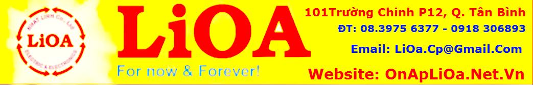 Ổn Áp LiOa Giá tốt nhất: Gọi 0918 306 893 Đ/C: 101 Trường Chinh P12 Q.Tân Bình-Bien Ap LiOa