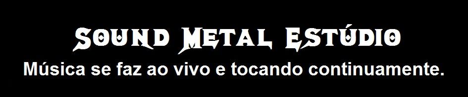 Sound Metal Estúdio