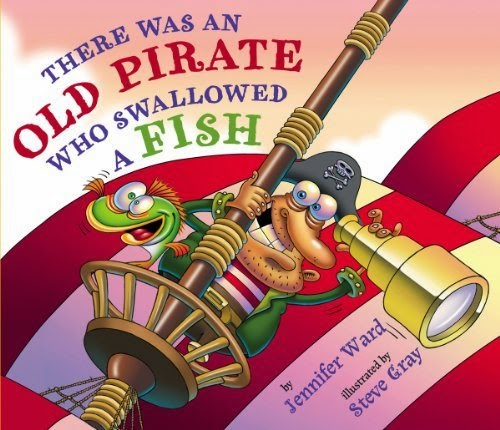 There Was an Old Pirate Who Swallowed A Fish by Jennifer Ward, included in a book review list of ocean books for preschoolers