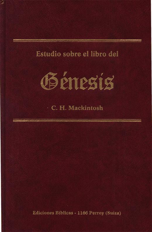 C. H. Mackintosh-Estudio Sobre El Libro Del Génesis-
