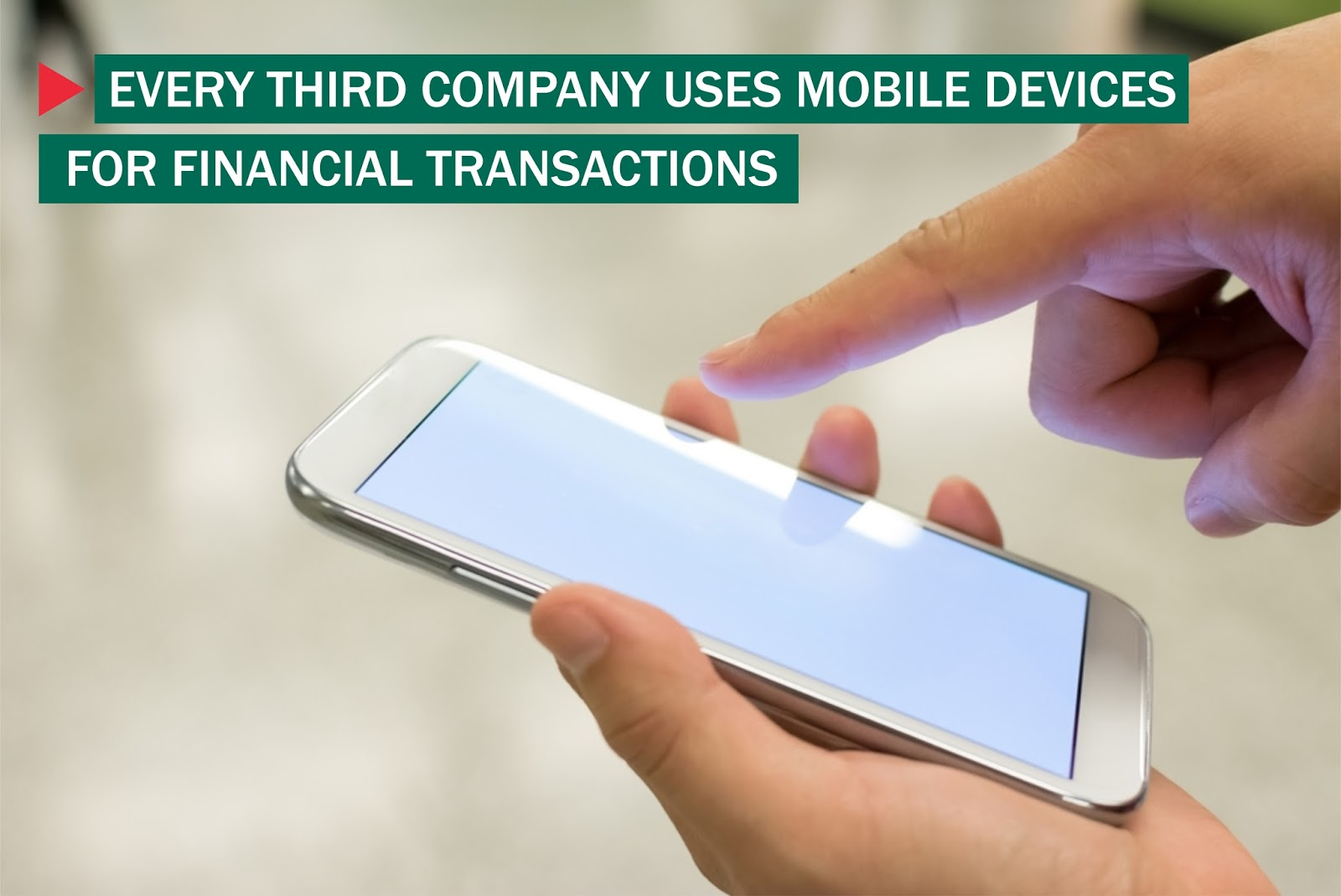 Every Third Company Uses Mobile Devices for Financial Transactions