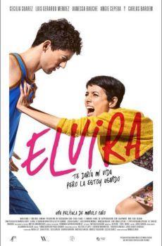 Elvira te daría mi vida pero la estoy usando (2015) DVDRip Latino