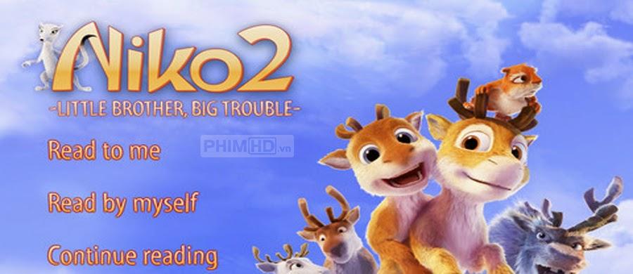 Niko 2: Giáng Sinh Phiêu Lưu Ký - Little Brother, Big Trouble: A Christmas Adventure (Niko 2) - 2012