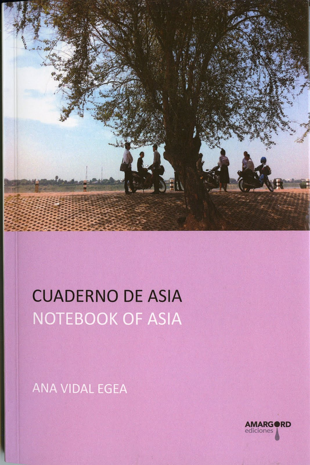 CUADERNO DE ASIA / NOTEBOOK OF ASIA (Amargord, 2016)