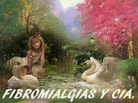 FIBROMIALGIAS Y CIA.