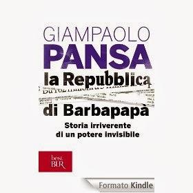 La Repubblica di Barbapapà: Storia irriverente di un potere invisibile - eBook