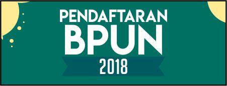 PENDAFTARAN BPUN 2018