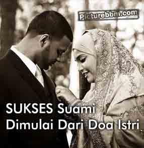 Dp bbm kesuksesan seorang suami dimulai dari doa istri