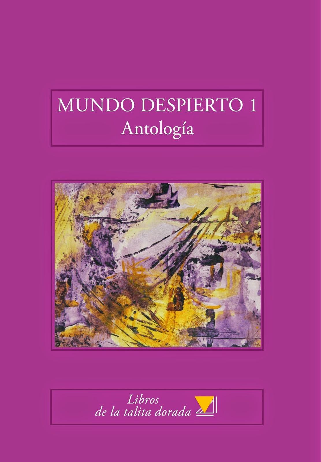 MUNDO DESPIERTO 1, Antología de taller, 2014