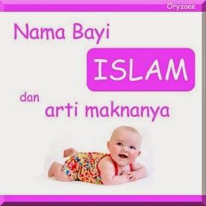 Nama Bayi Muslim Modern Lengkap Dengan Artinya